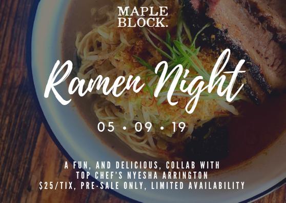 Maple Block Ramen Night_Chef Nyesha Arrington_LA Food Bowl_2019-05-19